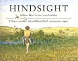 Hindsight, William G. R. Hind and Gilbert L. Gignac, 0889152144