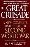 The Great Crusade, H. P. Willmott, 0029347165
