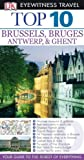 Brussels, Bruges, Antwerp, and Ghent, Antony Mason, 0756660459