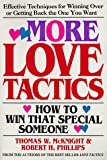 More Love Tactics, Thomas W. McKnight and Robert H. Phillips, 0895295318