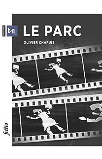 Le parc, Chapuis, Olivier