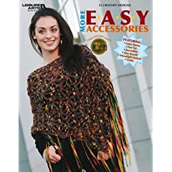 More Easy Accessories - Crochet Patterns