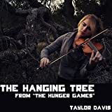 """The Hanging Tree (From """"The Hunger Games"""")"""