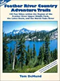 Feather River Country Adventure Trails, Tom DeMund, 0967974011