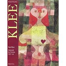 Paul Klee: Selected by Genius, 1917-1933