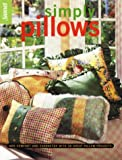 Simply Pillows, Sunset Publishing Staff, 0376014334