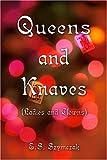 Queens and Knaves, Edward S. Szymczak, 1413726364