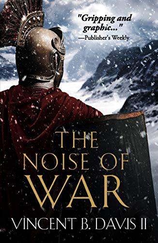 The Noise of War: A Tale of Ancient Rome (The Sertorius Scrolls Book 2) por Vincent B. Davis II