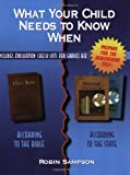 What Your Child Needs to Know When, Robin Sampson, 0970181612