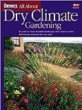 Dry Climate Gardening, Gail Wienstein, 0897214994