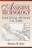 Assistive Technology: Essential Human Factors