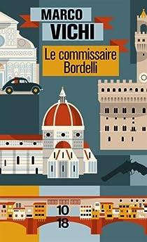 Le commissaire Bordelli par Vichi