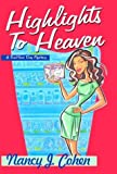 Highlights to Heaven, Nancy J. Cohen, 0758200706