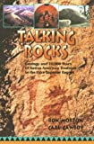 Talking Rocks : Geology and 10,000 Years of Native American Tradition in the Lake Superior Region, Morton, Ron and Gawboy, Carl, 1570251428