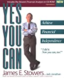 Yes, You Can Achieve Financial Independence, James E. Stowers and Jack Jonathan, 0962978825