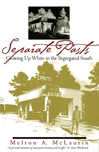 Separate Pasts: Growing Up White in the Segregated South (Brown Thrasher Books Ser.)