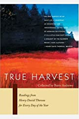 True Harvest: Readings From Henry David Thoreau For Every Day Of The Year Paperback