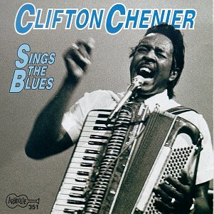Clifton Sings the Blues by Arhoolie Records