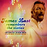 James Last Remembers The Sixties -  Last, James