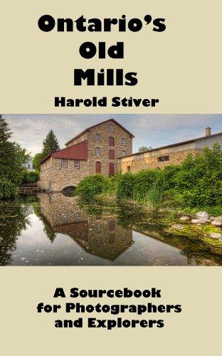 Ontario's Old Mills (Ontario Mills)