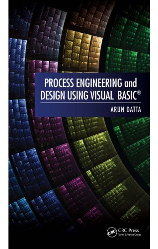 Process Engineering and Design Using Visual Basic® Pdf