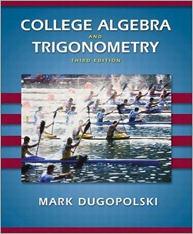 College Algebra And Trigonometry 3rd Edition Mark Dugopolski
