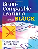 Brain-Compatible Learning for the Block 9781412951845