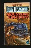 Iron Dragons: Mountains & Madness