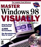 Master Windows 98 Visually, Ruth Maran and Maarten Heilbron, 0764560344