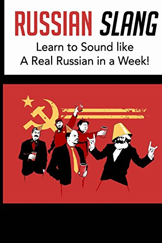 Russian Slang: Sound like a Real Russian in a Week!