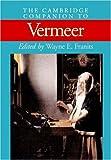 The Cambridge Companion to Vermeer