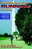 img - for Washington D.C. Running Guide (City Running Guide Series) book / textbook / text book
