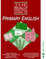 The Really Practical Guide to Primary English