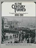 As the Century Turned, Richard P. Zollo and Richard B. Trask, 0898657660