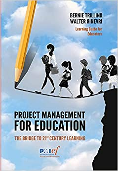 Descargar Project Management For Education: The Bridge To 21st Century Learning Epub Gratis