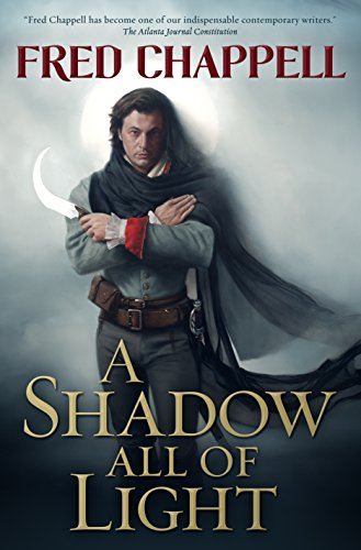 A Shadow All of Light: A Novel