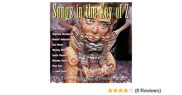 Songs in the Key of Z 1: Curious Universe of
