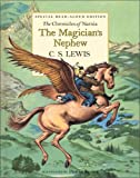 The Magician's Nephew Read-Aloud Edition (Narnia)