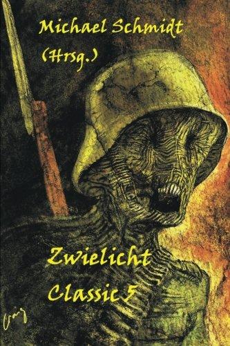 Zwielicht Classic 5 (German Edition)
