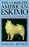 The Complete American Eskimo, Barbara Beynon, 0876050135