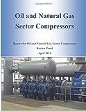Oil and Natural Gas Sector Compressors, U. S. Epa U.S. EPA Office, 1499387709
