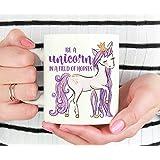 Be A Unicorn In A Field Of Horses Mug