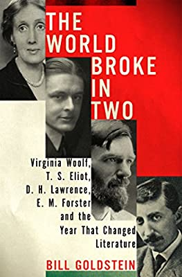 The World Broke In Two Virginia Woolf Ts Eliot D H