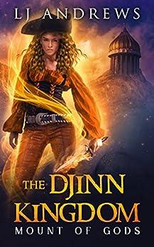 Mount of Gods (The Djinn Kingdom Book 5) by [Andrews, LJ]