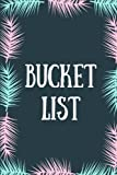 Bucket List: Teal & Pink Feather, Bucket List Journal, Checklist, Ideas, Goals, Dreams & Deadlines, Travel Book, Notebook (Elite Bucket List)