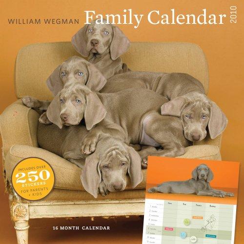 William Wegman 2010 Family Calendar
