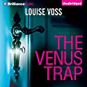 The Venus Trap Audiobook by Louise Voss Narrated by Sarah Coomes