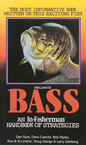 (Smallmouth Bass: An In-Fisherman Handbook of Strategies)