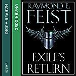 Exile's Return: Conclave of Shadows, Book 3 | Raymond E. Feist