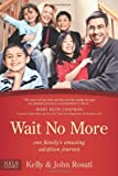Wait No More, John Rosati and Kelly Rosati, 1589976533